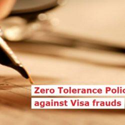 Zero Tolerance Policy against Visa frauds
